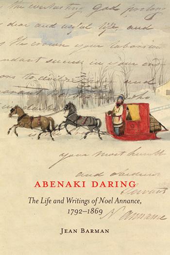Abenaki Daring by Jean Barman