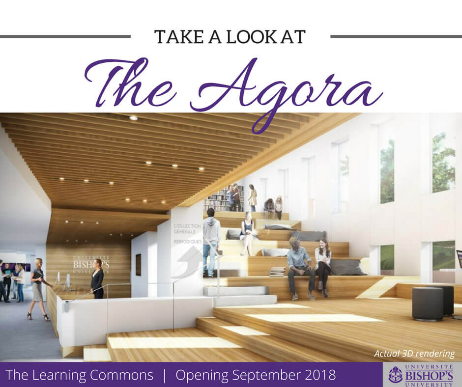 Discover the Agora at the Bishop's University Learning Commons