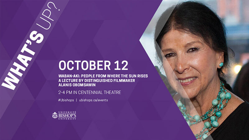 A lecture by distinguished filmmaker Alanis Obomsawin