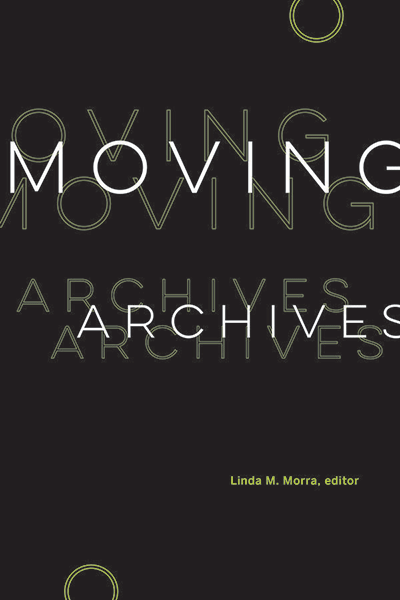 Book cover of Moving Archives by Linda Morra