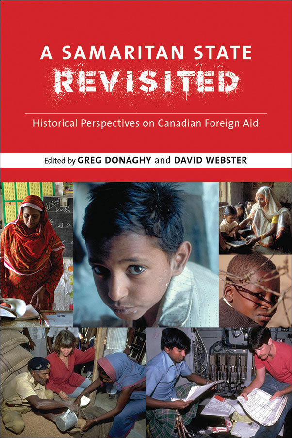 A Samaritan State Revisited: Historical Perspectives on Canadian Foreign Aid