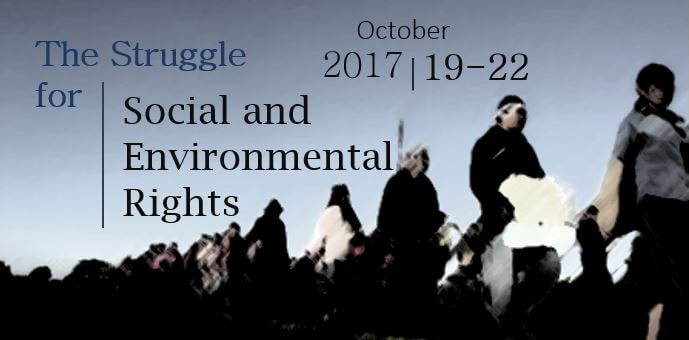 The Struggle for Social and Environmental Rights