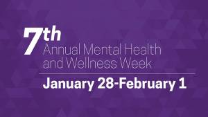 Mental Health and Wellness Week 2019