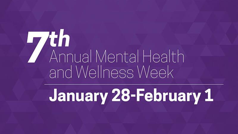 Mental Health and Wellness Week 2019